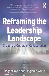 ReframingtheLeadershipLandscapeCreatingaCultureofCollaboration