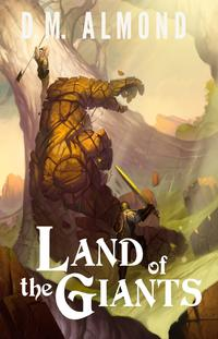 LandoftheGiants(ChroniclesofAcadia:BookII)