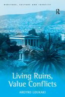 Living Ruins, Value Conflicts