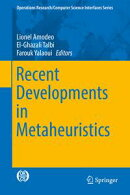 Recent Developments in Metaheuristics