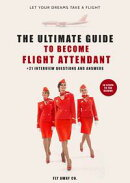 Ultimate Guide to Become Flight Attendant, 15 Steps to the Clouds