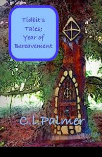Tidbit'sTales;YearofBereavement