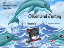 Oliver and Jumpy - the Cat Series, Stories 46-48, Book 16