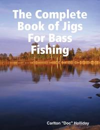 TheCompleteBookofJigsforBassFishing