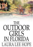 The Outdoor Girls in Florida