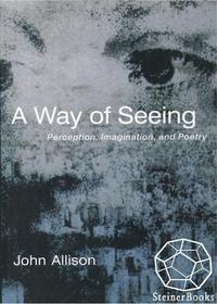 AWayofSeeing:Perception,Imagination,andPoetry