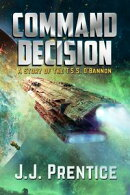 Command Decision: A Story of the T.S.S. O'Bannon