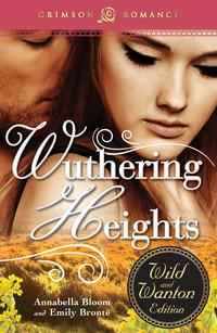 WutheringHeights:TheWildandWantonEdition