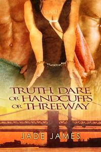 Truth,Dare,or…
