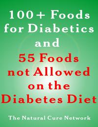 100+FoodsforDiabeticsand55FoodsNotAllowedontheDiabetesDiet