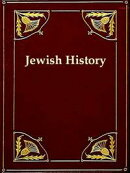 A Synopsis of Jewish History from the Return of the Jews from the Babylonish Captivity, to the Days of Herod…