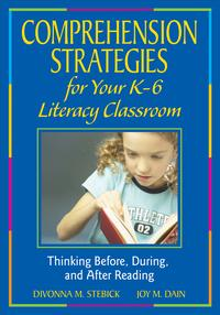 ComprehensionStrategiesforYourK-6LiteracyClassroomThinkingBefore,During,andAfterReading