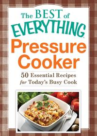 PressureCooker50EssentialRecipesforToday'sBusyCook