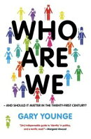 Who Are We -- And Should It Matter in the 21st Century?