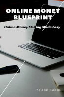Online Money Blueprint