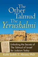 The Other TalmudーThe Yerushalmi