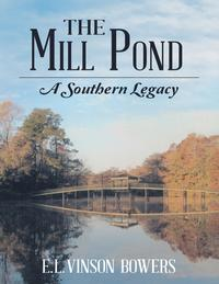 TheMillPond:ASouthernLegacy