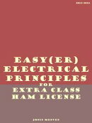 Easy(er) Electrical Principles for Extra Class Ham License