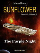 SUNFLOWER - The Purple Night