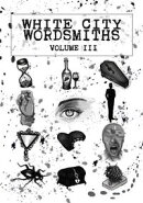 White City Wordsmiths, Volume III