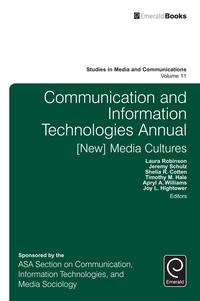 CommunicationandInformationTechnologiesAnnual[New]MediaCultures