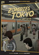 Zombies in Tokyo: An Easy-English Adventure with 8 Different Endings