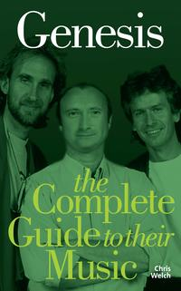 Genesis:TheCompleteGuidetotheirMusic