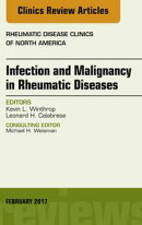 Infection and Malignancy in Rheumatic Diseases, An Issue of Rheumatic Disease Clinics of North America,