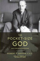 The Pocket-Size God: Essays from Notre Dame Magazine