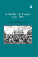 Art Markets in Europe, 1400?1800