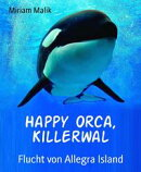 Happy Orca, Killerwal