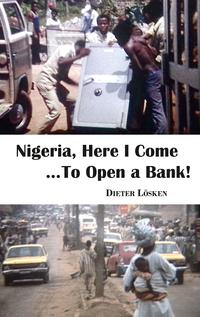 Nigeria,HereICome...ToOpenaBank!