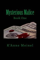Mysterious Malice