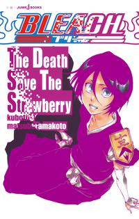 BLEACHTheDeathSaveTheStrawberry