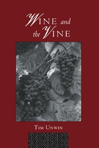 WineandtheVineAnHistoricalGeographyofViticultureandtheWineTrade