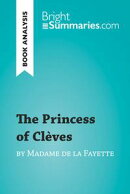 The Princess of Clèves by Madame de La Fayette (Book Analysis)