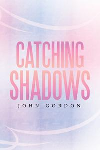 CatchingShadows