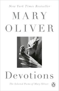 DevotionsTheSelectedPoemsofMaryOliver