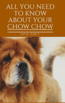 All About Your Chow Chow