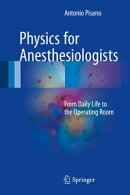 Physics for Anesthesiologists