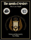 The Agents of Mystery: The Last Night