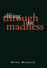 SiftingThroughtheMadness