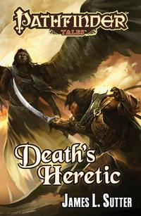PathfinderTales:Death'sHeretic