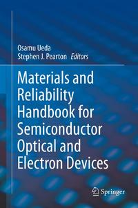 MaterialsandReliabilityHandbookforSemiconductorOpticalandElectronDevices