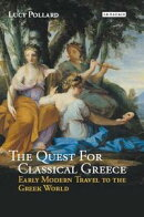 The Quest for Classical Greece