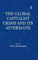 The Global Capitalist Crisis and Its Aftermath