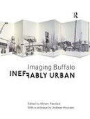 Ineffably Urban: Imaging Buffalo