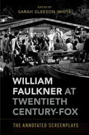 William Faulkner at Twentieth Century-Fox