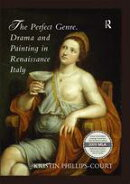 The Perfect Genre. Drama and Painting in Renaissance Italy