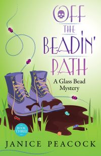 OfftheBeadin'Path,GlassBeadMysterySeries,Book3